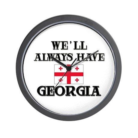 We Will Always Have Georgia Wall Clock