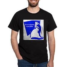 To Purr Feline.jpg T-Shirt