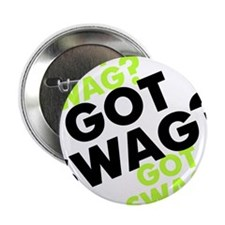 "Got Swag??? 2.25"" Button"