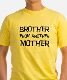 Brother From Another Mother T