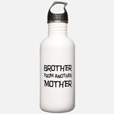 Brother From Another Mother Water Bottle