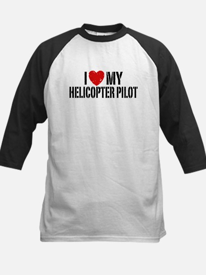 I Love My Helicopter Pilot Kids Baseball Jersey