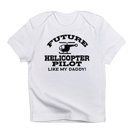 Future Helicopter Pilot Infant T-Shirt