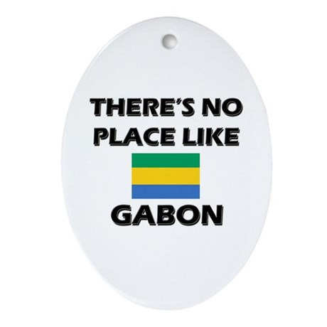 There Is No Place Like Gabon Oval Ornament