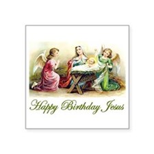 "Happy Birthday Jesus Square Sticker 3"" x 3"""