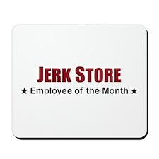 Jerk Store Mousepad