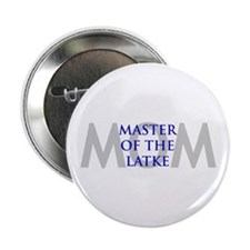 "MOM MASTER OF LATKE 2.25"" Button"