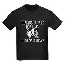 Trust Me I'm a Thespian T