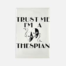 Trust Me I'm a Thespian Rectangle Magnet