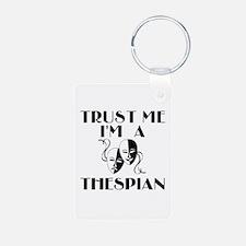 Trust Me I'm a Thespian Keychains