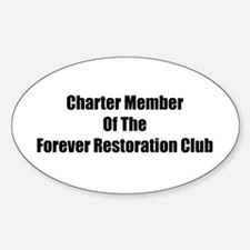 Charter Member Of The Forever Restoration Club Sti