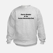 Charter Member Of The Forever Restoration Club Kid