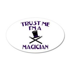 Trust Me I'm a Magician Wall Decal