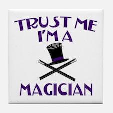 Trust Me I'm a Magician Tile Coaster