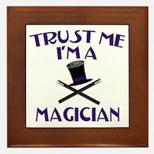 Trust Me I'm a Magician Framed Tile