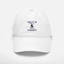 Trust Me I'm a Magician Baseball Baseball Cap