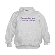 Funny For gymnasts Hoodie