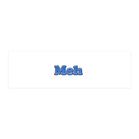 Meh 1.png 36x11 Wall Decal