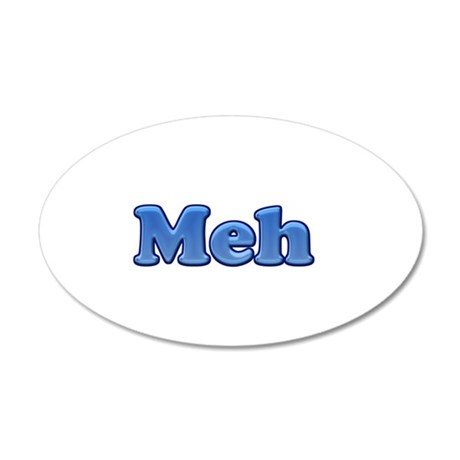 Meh 1.png 35x21 Oval Wall Decal