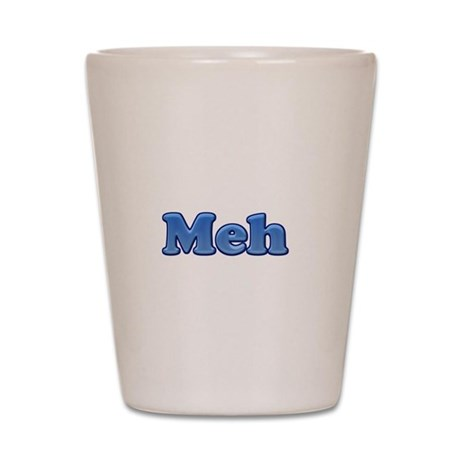 Meh 1.png Shot Glass