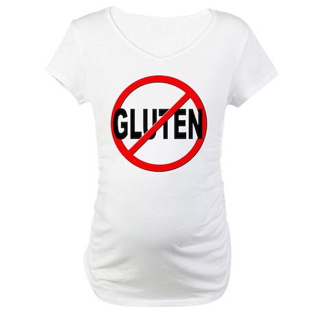 Anti / No Gluten Maternity T-Shirt