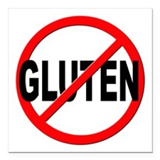 "Anti / No Gluten Square Car Magnet 3"" x 3"""