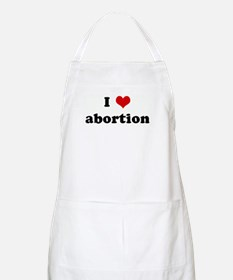 I Love abortion BBQ Apron