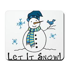 Let It Snow Mousepad