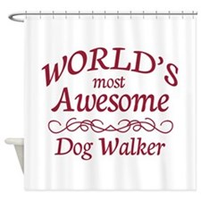 Awesome Dog Walker Shower Curtain