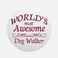 Awesome Dog Walker Ornament (Round)