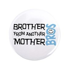 """Brother Mother Smile 3.5"""" Button (100 pack)"""