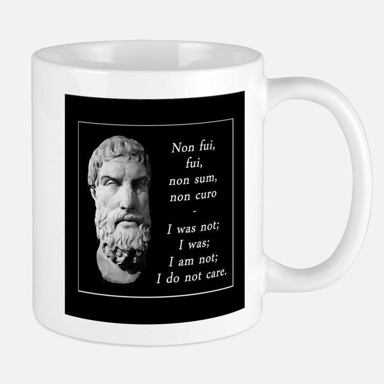 Epicurean epitaph Mugs