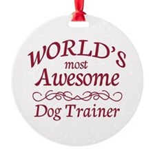 Awesome Dog Trainer Ornament
