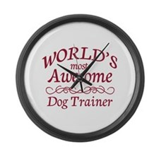 Awesome Dog Trainer Large Wall Clock