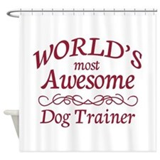 Awesome Dog Trainer Shower Curtain
