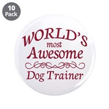 """Awesome Dog Trainer 3.5"""" Button (10 pack)"""