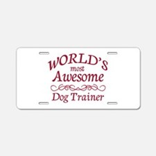 Awesome Dog Trainer Aluminum License Plate