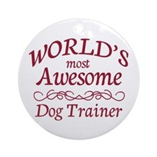 Awesome Dog Trainer Ornament (Round)