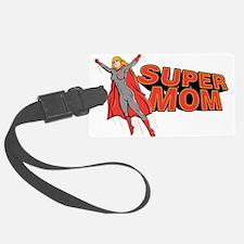 Super Mom Luggage Tag
