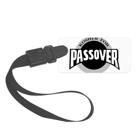 Kosher For Passover Small Luggage Tag