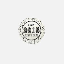First New Years 2015 Milestone Mini Button