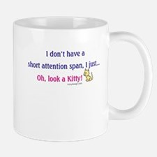 Short Attention Span Kitty Mugs