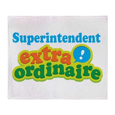 Superintendent Extraordinaire Throw Blanket