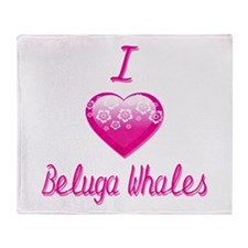 I Love/Heart Beluga Whales Throw Blanket