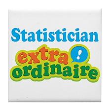 Statistician Extraordinaire Tile Coaster