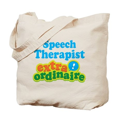 Speech Therapist Extraordinaire Tote Bag
