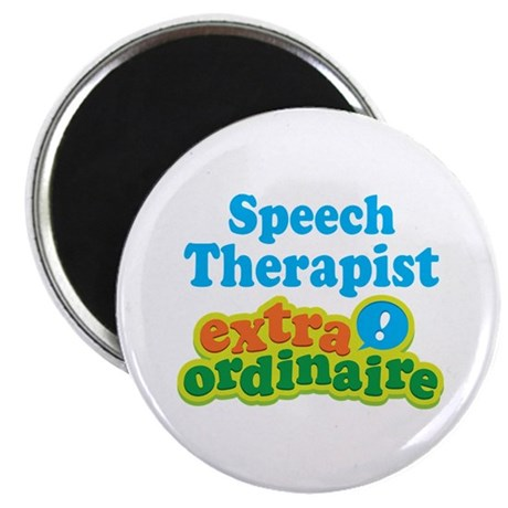 "Speech Therapist Extraordinaire 2.25"" Magnet (10 p"