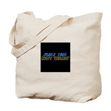 Make Trek Not Wars Tote Bag
