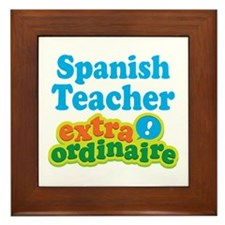 Spanish Teacher Extraordinaire Framed Tile