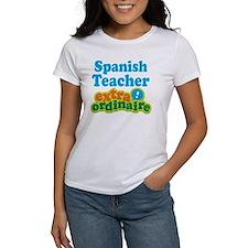 Spanish Teacher Extraordinaire Tee